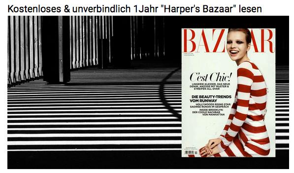 Schnell! Jahresabo Harper´s Bazaar komplett kostenlos
