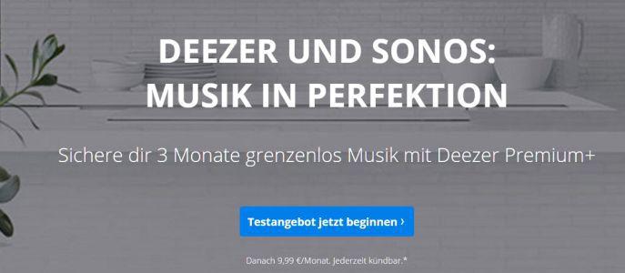 Deezer Sonos Kostenlos: 3 Monate Deezer Premium Plus