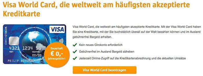 Beitragsfreie Kreditkarte Visa World Card Kreditkarte ohne Gebühr (EU weit) + Wunsch PIN   TIPP!