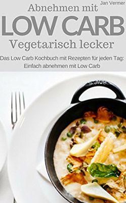 Gratis Low Carb Koch eBook mit vegetarischen Rezepten