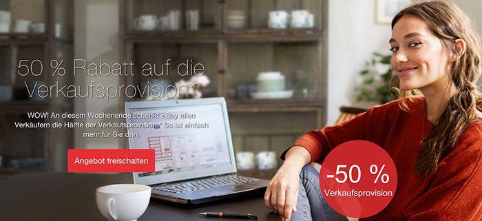 Verkaufsprovision 50% Verkaufsprovision geschenkt bei eBay   für max. 50 Angebote!