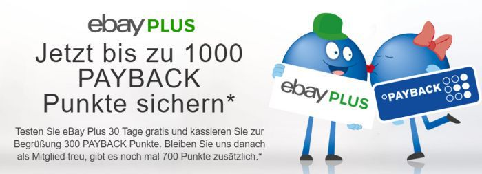 Ebay Plus PayBack 30 Tage Ebay Plus testen und bis zu 1000 Payback Punkte gratis erhalten   Kündigung notwendig
