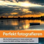 Perfekt Fotografieren