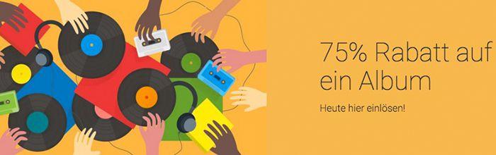 75% Rabatt auf ein Album eurer Wahl im Google Play Store