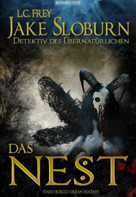 Das Nest: Jake Sloburns erster Fall als Kindle Ebook gratis