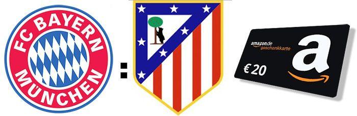 FCB gewinnspiel Gewinnspiel! FC Bayern vs. Atlético Madrid Ergebnis tippen und 20€ Amazon.de Gutschein gewinnen