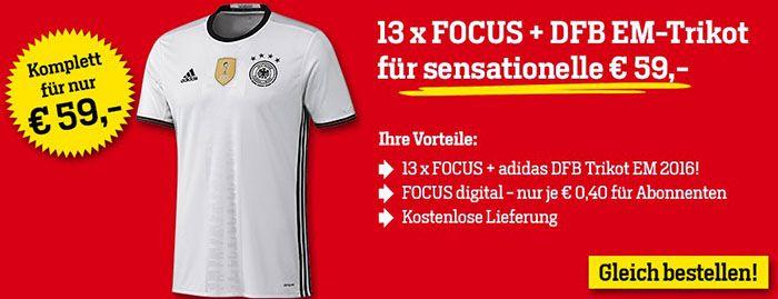 13 Ausgaben FOCUS + adidas DFB EM Trikot für 59€