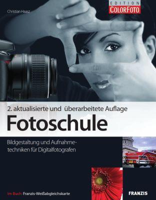 Fotoschule Bildgestaltung und Aufnahmetechnik (Ebook) gratis