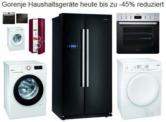 Gorenje Haushaltsgeräte heute bis zu  45% reduziert