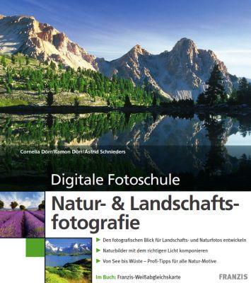 Digitale Fotoschule: Natur  & Landschaftsfotografie (Ebook) gratis