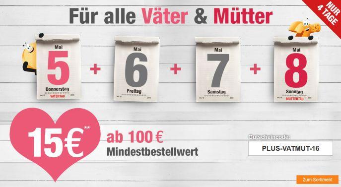 15€ Gutschein (100€ MBW) auf fast alles bei Plus.de