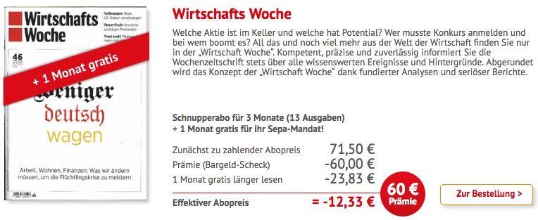 Wirtschafts Woche 4 Monate Wirtschafts Woche für 11,50€