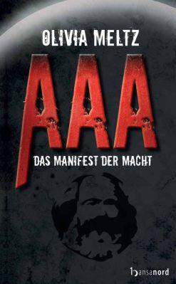 AAA AAA   Das Manifest der Macht als Kindle Ebook gratis