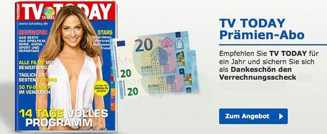 TV Today Jahresabo für 52€ + 40€ Verrechnungsscheck