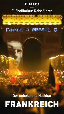 Kostenloser EM Reiseführer Frankreich