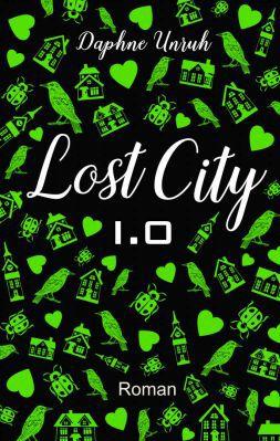 Lost City Lost City 1.0: Gefährliche Liebe als Kindle Ebook gratis