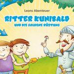 Gratis Kinderbuch: Leons Abenteuer: Ritter Kunibald und die goldene Ritterrüstung