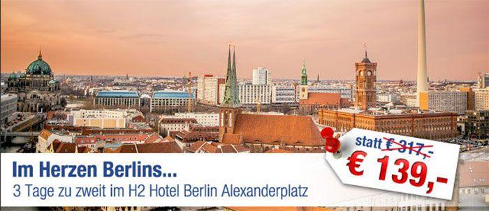berlin h2 3 Tage Berlin im 3* Hotel direkt in der City inkl. Frühstück + DZ für 139€