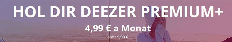 deezer Deezer Premium für 4,99€ mtl. statt 9,99€   12 Monate lang!