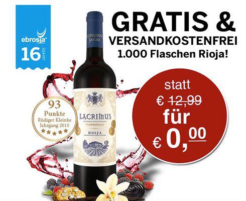 Gratis Rioja Wein + VSK frei mit 5€ MBW   nur für die ersten 1.000 Bestellungen!