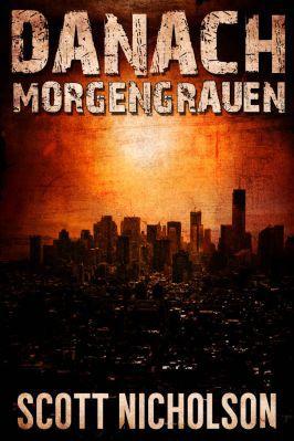 Morgengrauen Morgengrauen: Ein postapokalyptischer Thriller als Kindle Ebook gratis