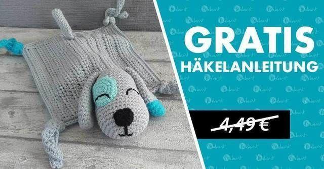 Schnuffeltuch Hund Häkelanleitung für ein Schnuffeltuch in Hundeform gratis