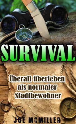 Survival: Überall überleben als normaler Stadtbewohner als Kindle Ebook gratis