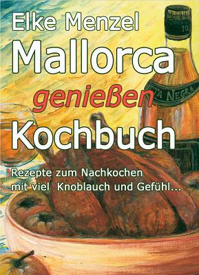 Mallorca genießen: Kochbuch gratis (ebook)