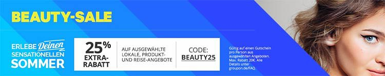 beauty groupon 25% Rabatt auf lokale Deals, Beauty , Wellness , Produkt  und Reiseangebote bei Groupon
