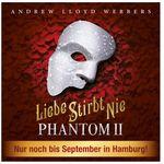 """Phantom 2 """"Liebe stirbt nie"""" Musical-Tickets ab 48€"""