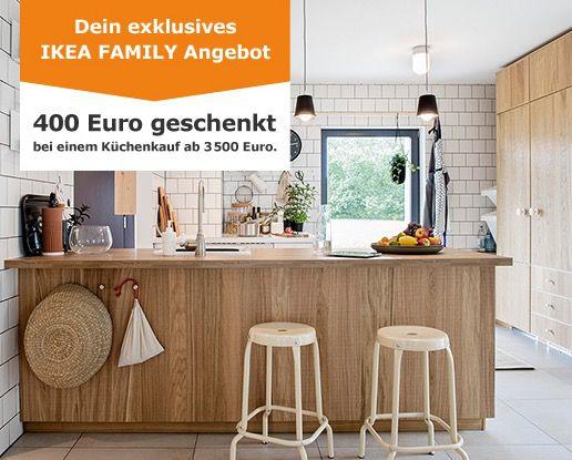 IKEA Küche kaufen und als Family Mitglied bis zu 400€ Gutschein erhalten
