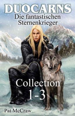 Duocarns   Die fantastischen Sternenkrieger (Band 1 3) als Kindle Ebook gratis