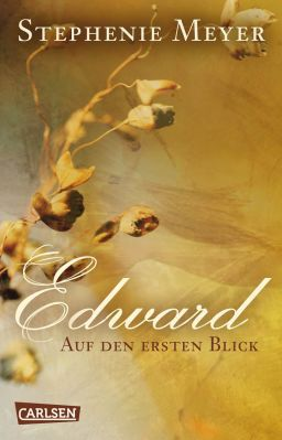 Bella und Edward: Edward   Auf den ersten Blick als Kindle Ebook gratis