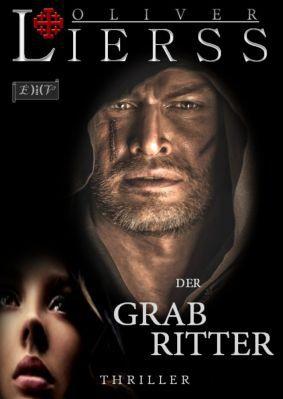 Der Grabritter: Thriller als Kindle Ebook gratis