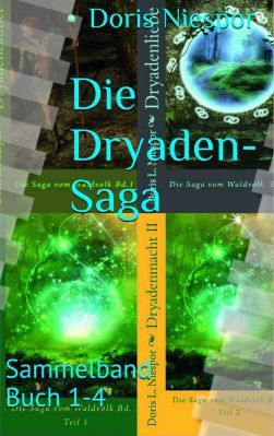 Dryaden Saga Die Dryaden Saga: Sammelband Buch 1 4 als Kindle Ebook gratis