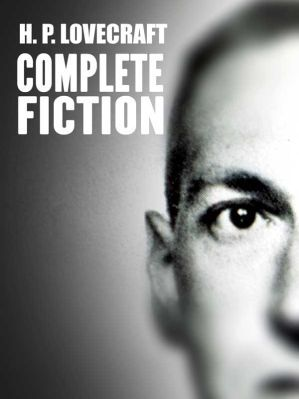 H. P. Lovecraft: The Complete Fiction (Englisch) als Kindle Ebook gratis