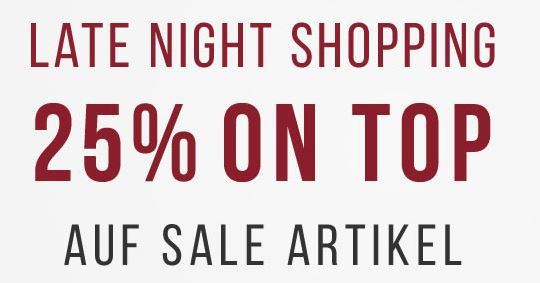 Tom Tailor Late Night Shopping mit 25% Extra Rabatt auf den SALE bis Mitternacht!