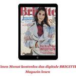 Schnell! 2 Ausgaben Brigitte Digital komplett gratis – keine Kündigung notwendig!