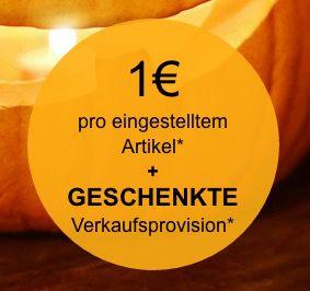 Info: bis Mitternacht keine Verkaufsprovision + nur 1€ Gebühr bei eBay   gültig für 10 Angebote!