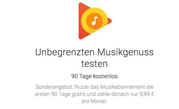 3 Monate Google Play Music gratis