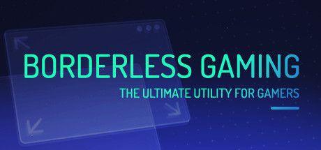 Borderless Gaming (Steam Key) gratis
