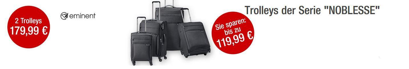 Noblesse Trolleys GALERIA Kaufhof 6 Tage Rennen bis zu 15€ sparen   Letzter Tag!
