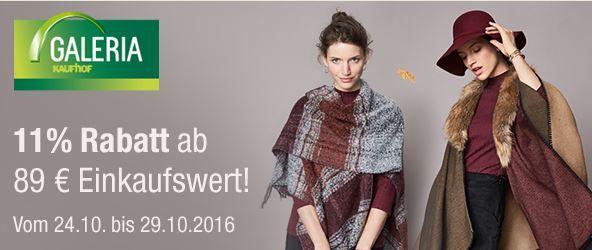 Rabatt Aktion Galeria Kaufhof Galeria Kaufhof mit 11% Rabatt auf alles ab 89€ auch im Sale