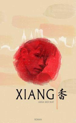 Xiang als Kindle Ebook kostenlos