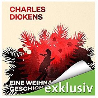 Charles Dickens Eine Weihnachtsgeschichte gratis als Hörbuch