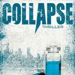 Collapse: Science Thriller (Kindle Ebook) gratis