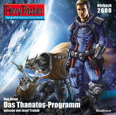 Perry Rhodan 2600: Das Thanatos Programm (Hörbuch) kostenlos
