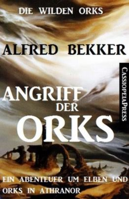 Gratis: Die wilden Orks 1: Angriff der Orks als eBook (statt 3,49€)