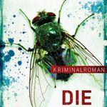 Die Fliege: Kriminalroman (Kindle Ebook) kostenlos