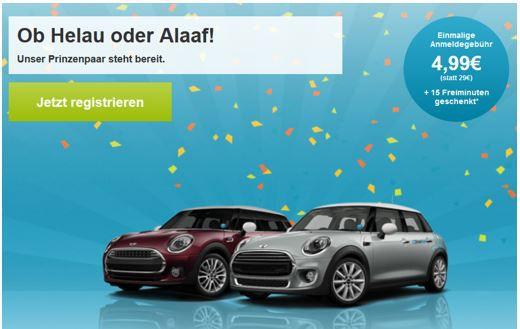 Helau Drive Now   für Neukunden statt 29€ für 4,99€ + 15 Freiminuten